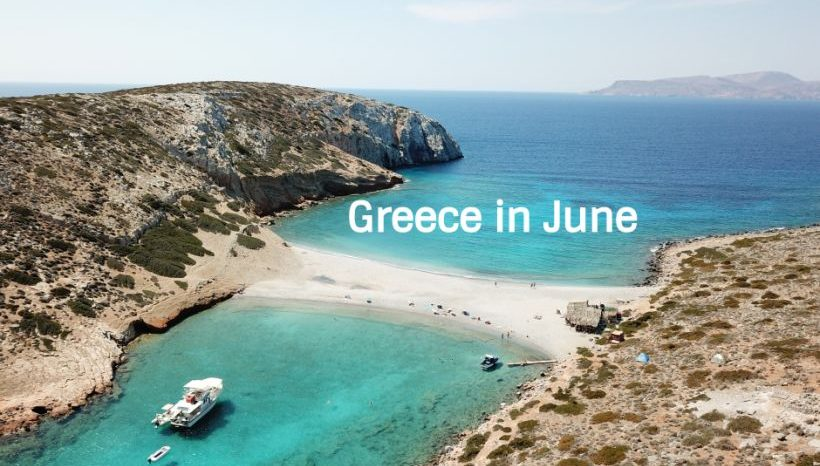 5 Reasons & 3 Wellness suggestions for Vacation in June on Greek islands