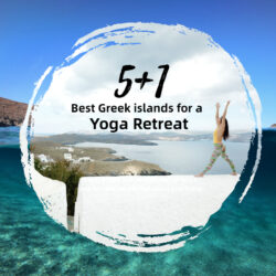 The 5+1 Best Islands for Yoga and Holidays in Greece